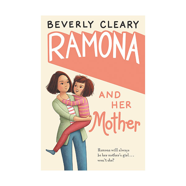 Beverly Cleary : Ramona and Her Mother (Paperback)