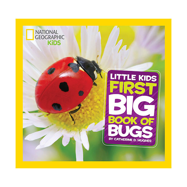 ★지구의날★ RL 4.8 : National Geographic Little Kids First Big Book of Bugs (Hardcover)