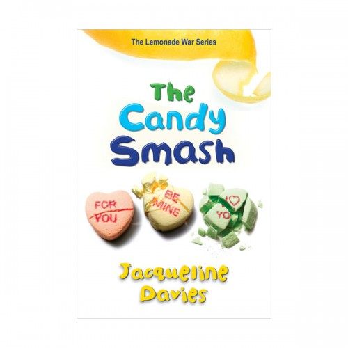 RL 4.8 : The Lemonade War Series #4 : The Candy Smash (Paperback)