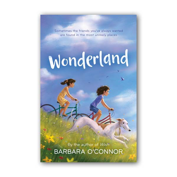 RL 4.9  Barbara O'Connor : Wonderland (Hardcover)