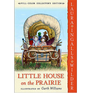 RL 4.9 : Little House Series #3 : Little House on the Prairie (Paperback, Full Color Collectors Edition)