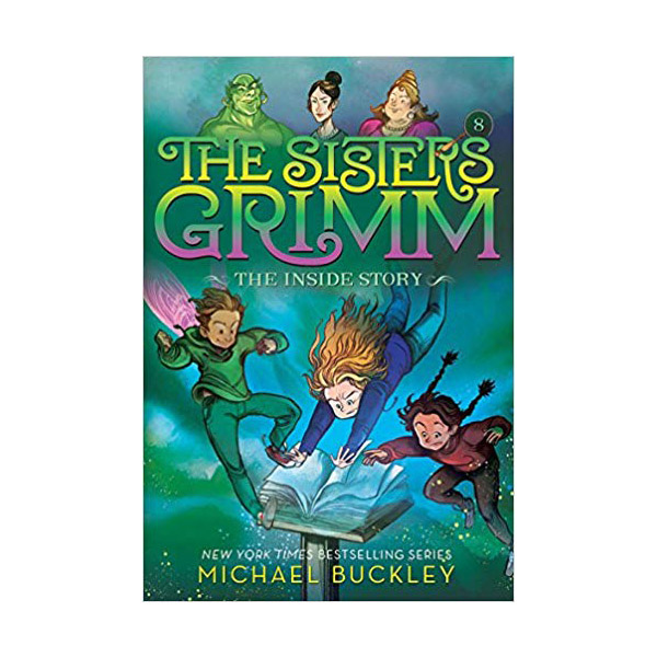 RL 4.9 : The Sisters Grimm #8: The Inside Story (Paperback, 10th Anniversary Edition)