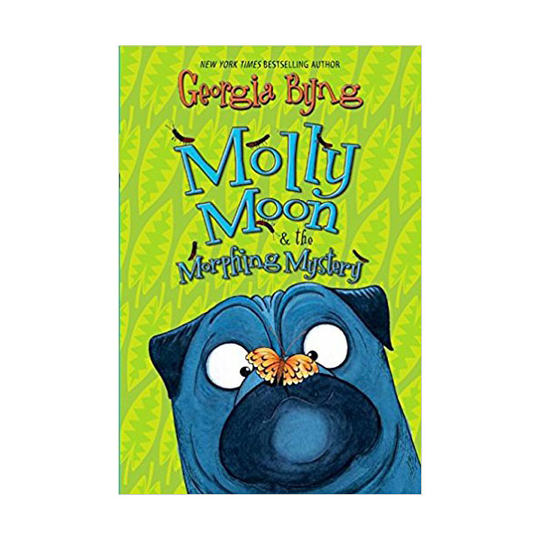Molly Moon #05 : Molly Moon & the Morphing Mystery (Paperback)