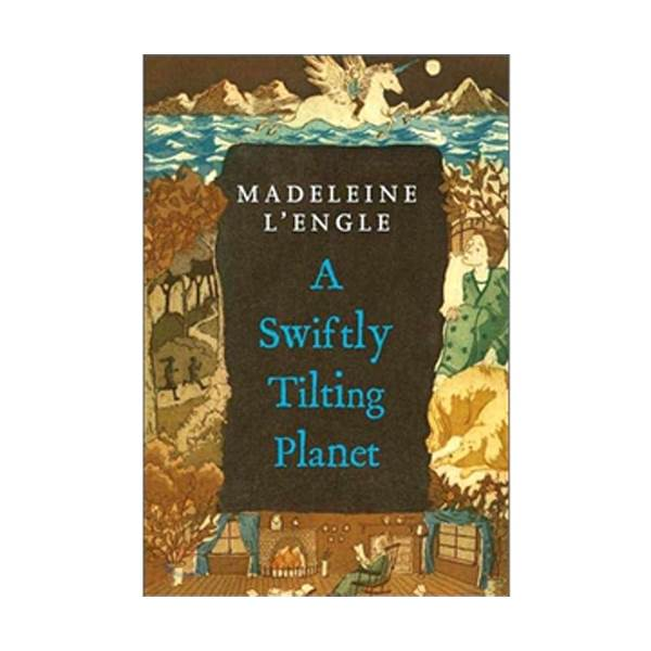 A Wrinkle in Time #03 : A Swiftly Tilting Planet (Paperback)
