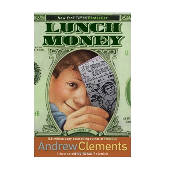 Andrew Clements : Lunch Money (Paperback)