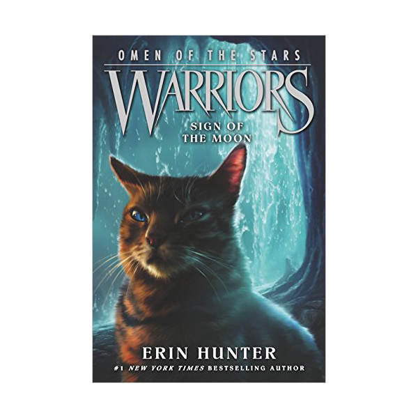 Warriors 4부: Omen of the Stars #04: Sign of the Moon (Paperback)