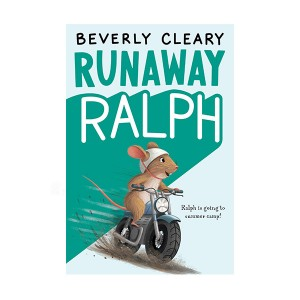 Beverly Cleary : Runaway Ralph (Paperback)