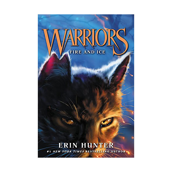 Warriors 1부 : The Prophecies Begin #02 : Fire and Ice (Paperback)