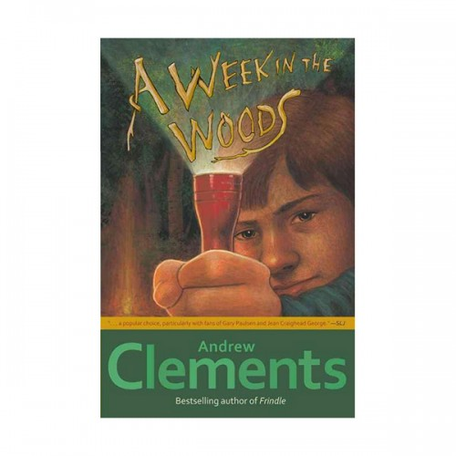 Andrew Clements : Week in the Woods (Paperback)