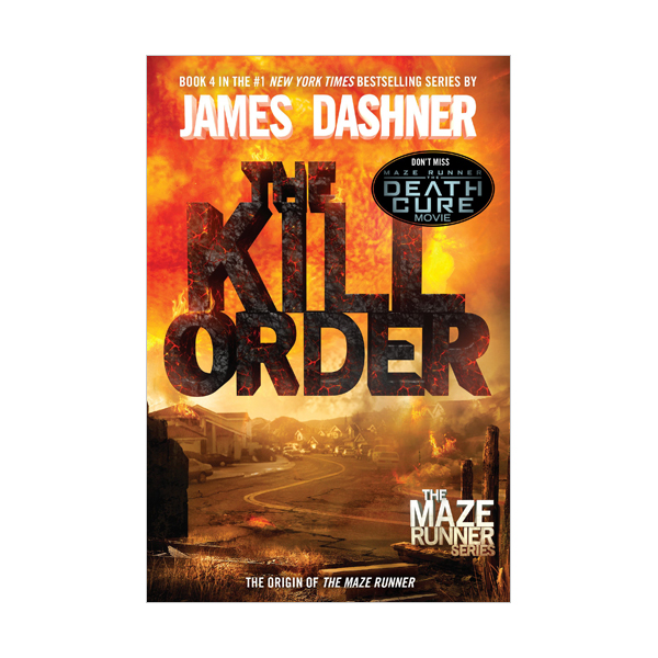 Maze Runner #4 : The Kill Order (Paperback)