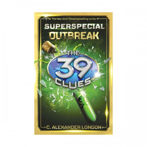 The 39 Clues : Super Special #01 : Outbreak (Hardcover)