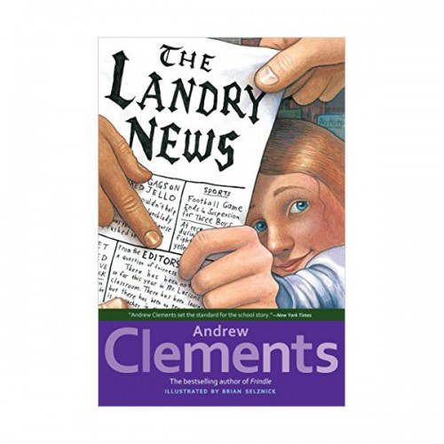 Andrew Clements : The Landry News : 랄슨 선생님 구하기 (Paperback)