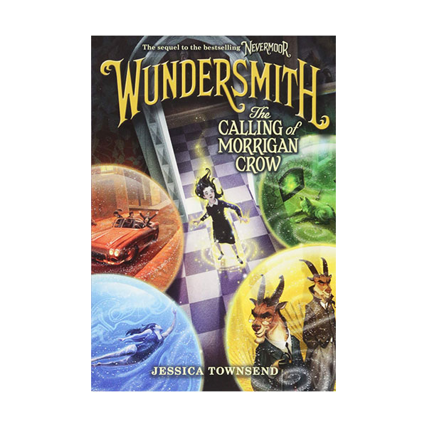 RL 6.0 : Nevermoor #2 : Wundersmith: The Calling of Morrigan Crow (Paperback, International Edition)