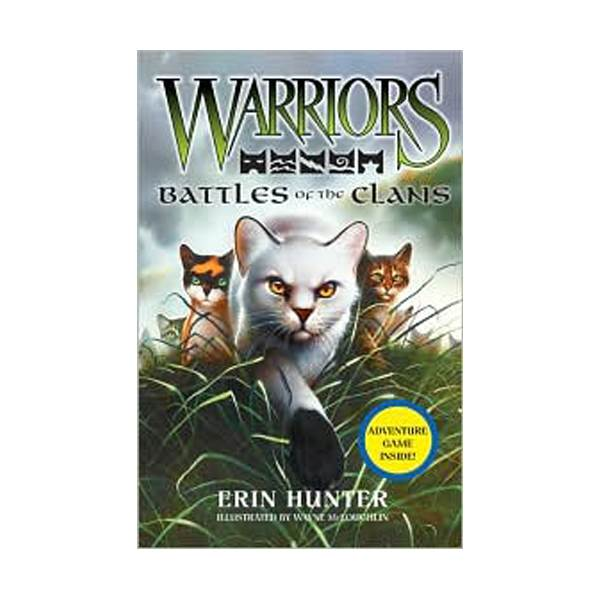 Warriors Field Guide #04: Battles of the Clans (Hardcover)