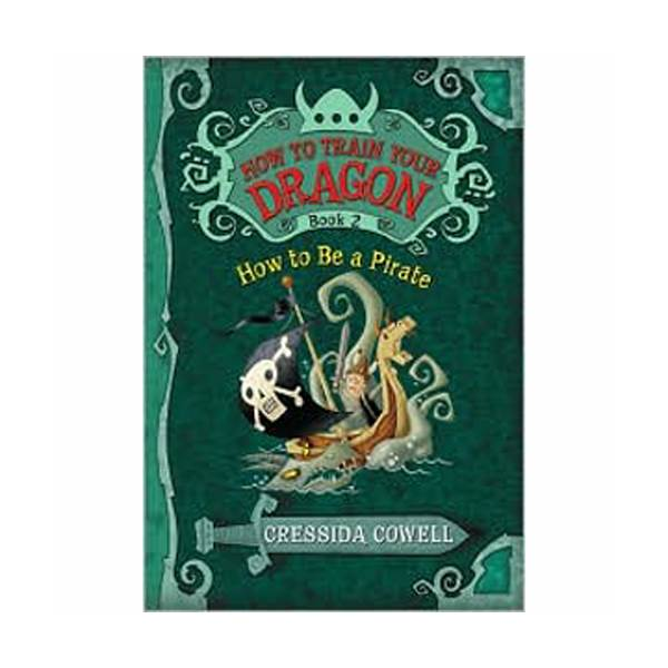 How to Train Your Dragon #02 : How to Be a Pirate (Paperback)