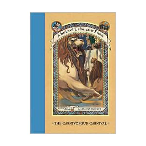 [넷플릭스] A Series of Unfortunate Events #09 : Carnivorous Carnival (Hardcover, Rough Cut Edition)