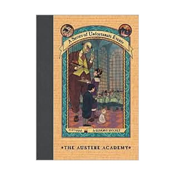 RL 6.7 : A Series of Unfortunate Events #5: Austere Academy (Hardcover, Rough Cut Edition)