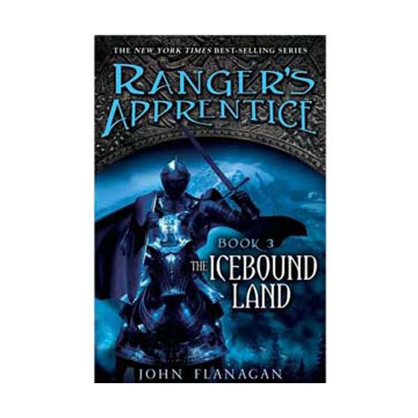 Ranger's Apprentice #03 : The Icebound Land (Paperback)