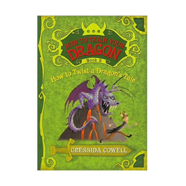 How to Train Your Dragon #05 : How to Twist a Dragon's Tale (Paperback)