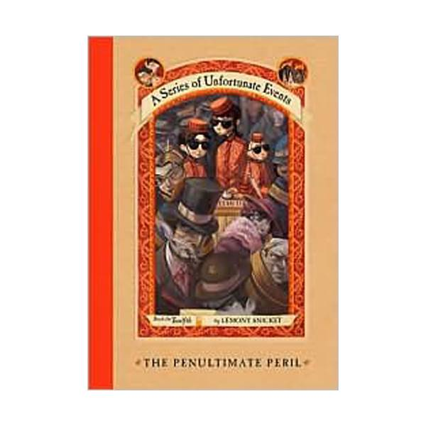 [넷플릭스] A Series of Unfortunate Events #12 : The Penultimate Peril (Hardcover, Rough Cut Edition)