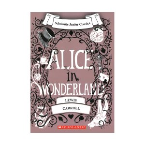 Scholastic Junior Classics : Alice in Wonderland (Book & CD)