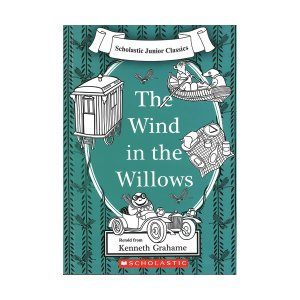 Scholastic Junior Classics : The Wind in the Willows (Book & CD)