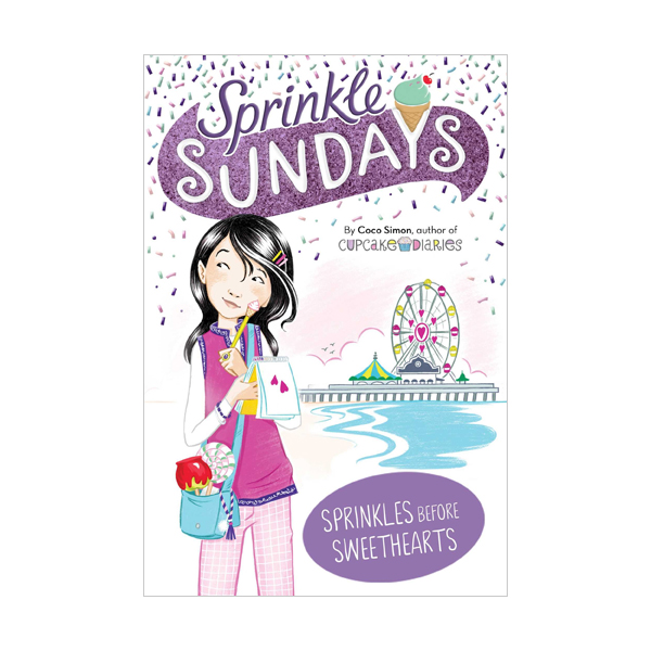 Sprinkle Sundays #05 : Sprinkles Before Sweethearts (Paperback)