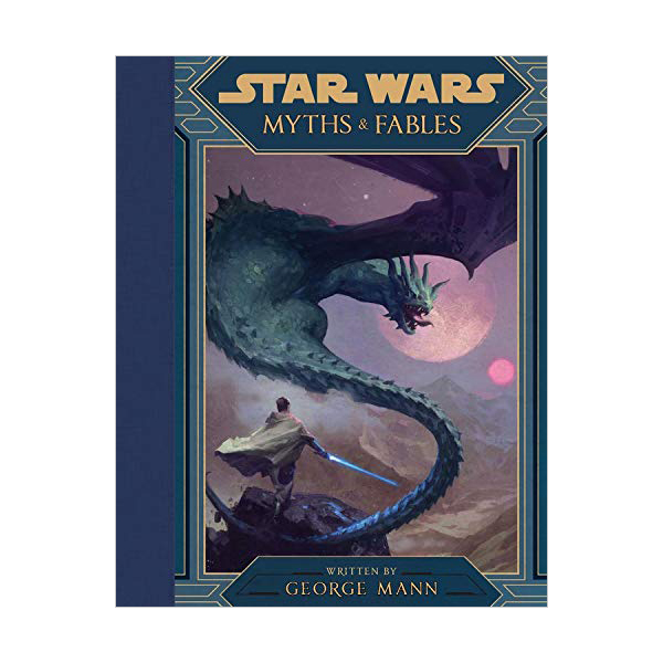 Star Wars Myths & Fables (Hardcover)