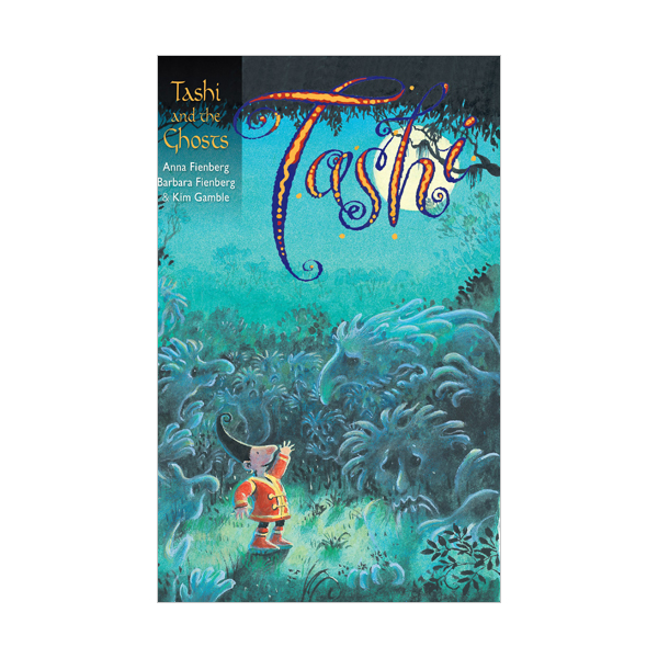 Tashi series #3 : Tashi and the Ghosts (Paperback)