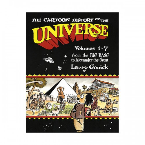 The Cartoon History of the Universe I : From the Big Bang to Alexander the Great (Paperback)