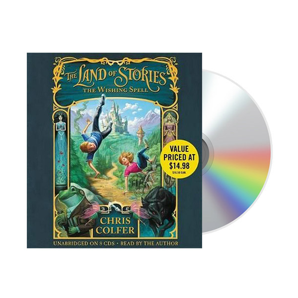 The Land of Stories #1 : The Wishing Spell (Unabridged, Audio CD)