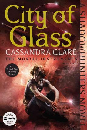 The Mortal Instruments #3 : City of Glass (Paperback)