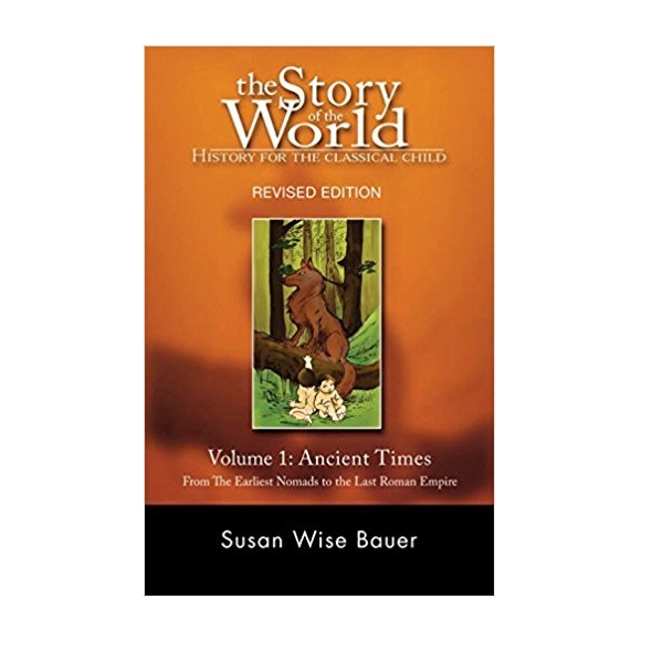 The Story of the World #01 : Ancient Times (Paperback)