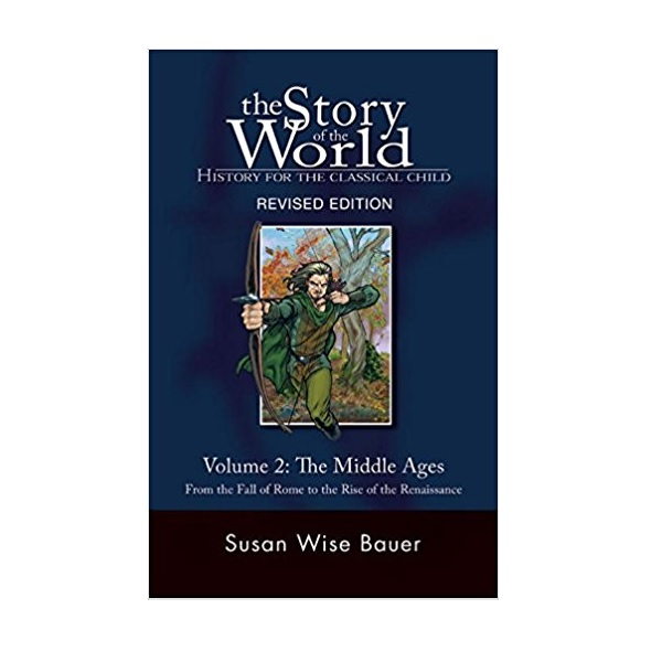The Story of the World #02 : The Middle Ages (Paperback)