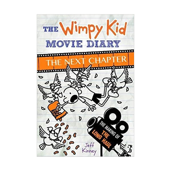 The Wimpy Kid Movie Diary : The Next Chapter : The Making of the Long Haul (Hardcover)