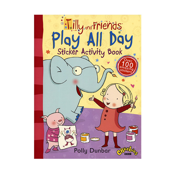 Tilly and Friends : Play All Day Sticker Activity Book (Paperback, 영국판)