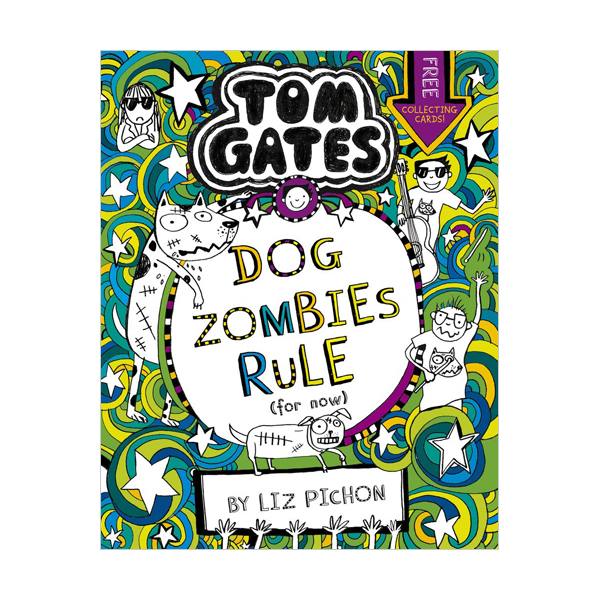 Tom Gates #11 : DogZombies Rule (For now...) (Paperback, 영국판)