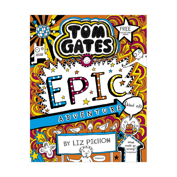 Tom Gates #13 : Epic Adventure (Paperback, 영국판)