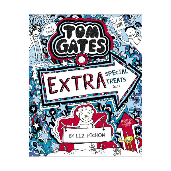 Tom Gates #6 : Extra Special Treats (not) (Paperback, 영국판)