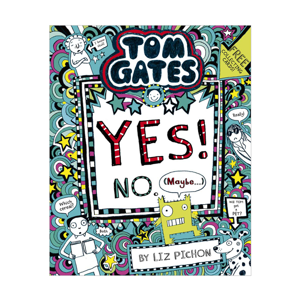 Tom Gates #8 : Tom Gates:Yes! No. (Maybe...) (Paperback, 영국판)