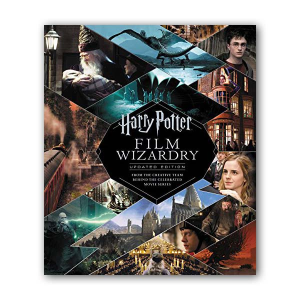 해리포터 : Harry Potter Film Wizardry : From the Creative Team Behind the Celebrated Movie Series (Hardcover, 개정판)