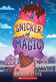 RL 4.7 : A Snicker of Magic (Paperback)