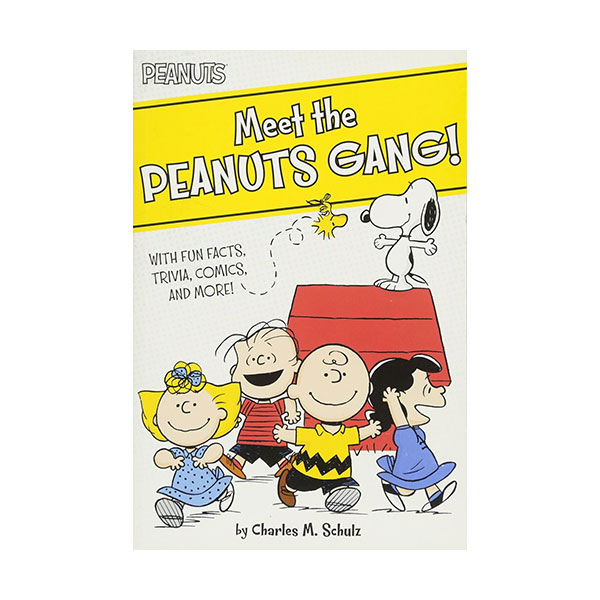 Peanuts : Meet the Peanuts Gang! : With Fun Facts, Trivia, Comics, and More! (Paperback)