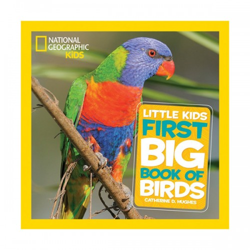 National Geographic Little Kids First Big Book of Birds (Hardcover)