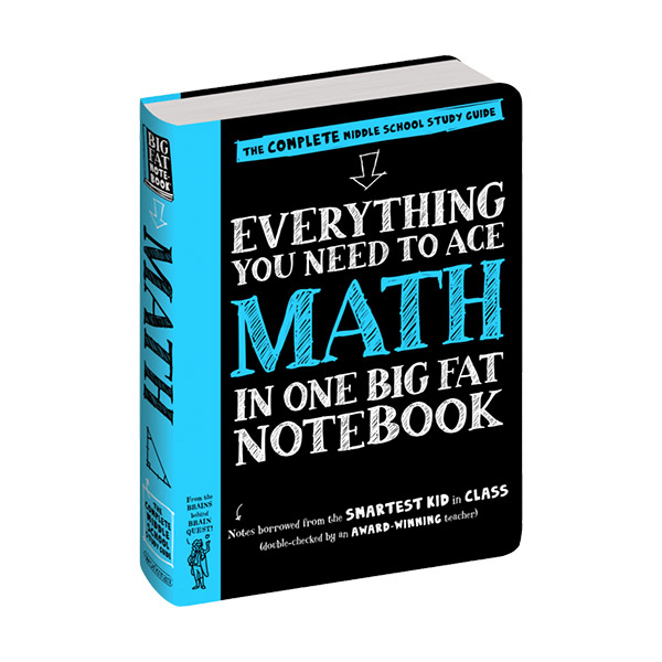 Everything You Need to Ace Math in One Big Fat Notebook : The Complete Middle School Study Guide (Paperback)