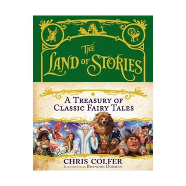 The Land of Stories : A Treasury of Classic Fairy Tales (Hardcover)