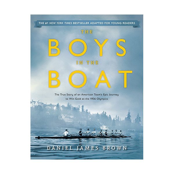RL 6.9 : The Boys in the Boat : The True Story of an American Team's Epic Journey to Win Gold at the 1936 Olympics (Paperback)