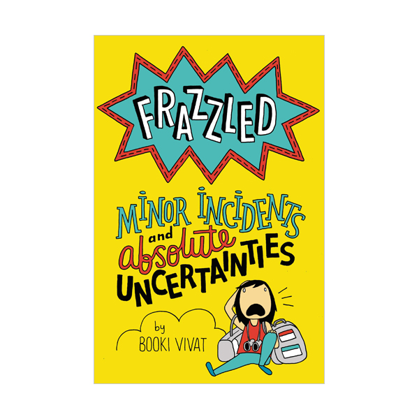 Frazzled #03 : Minor Incidents and Absolute Uncertainties (Hardcover)