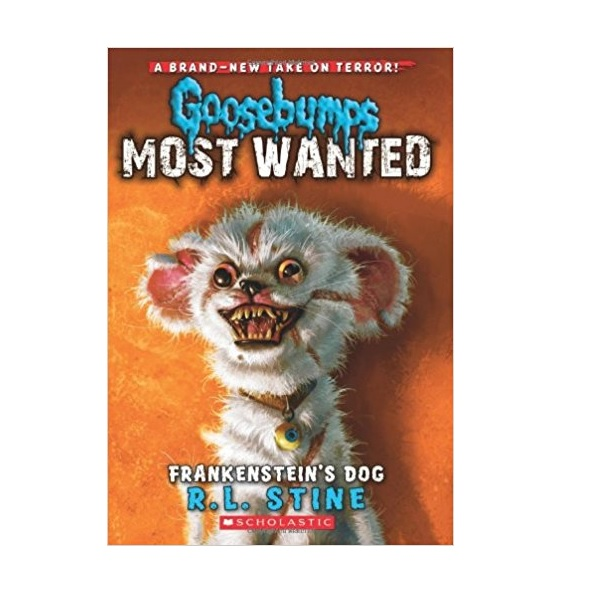 Goosebumps Most Wanted #04 : Frankenstein's Dog (Paperback)