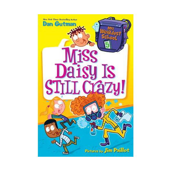 RL 3.7 : My Weirdest School #5 : Miss Daisy Is Still Crazy! (Paperback)